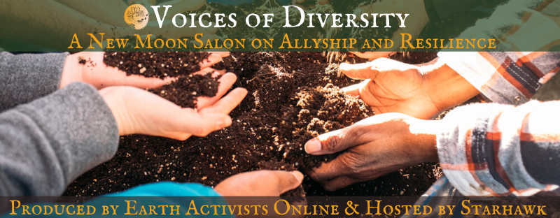 Voices of Diversity: A New Moon Salon on Allyship & Resilience @ Earth Activists Online
